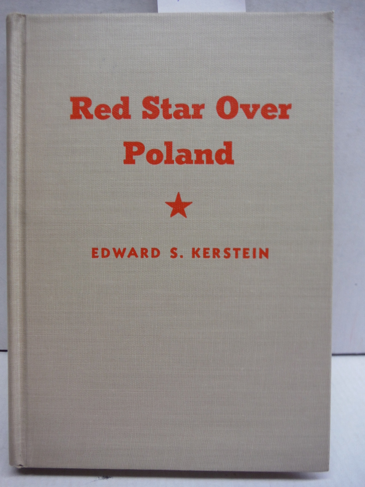 Red star over Poland: A report from behind the iron curtain