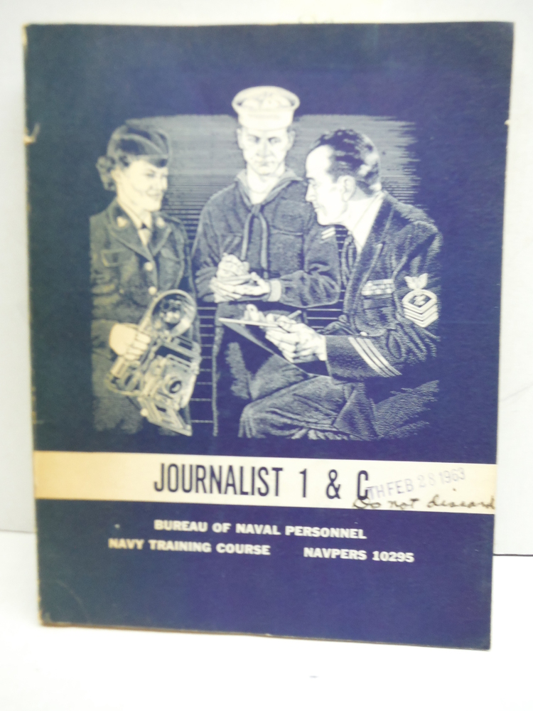 Journalist 1 & C Bureau of Naval Personnel Navy Training Course NAVPERS 10295