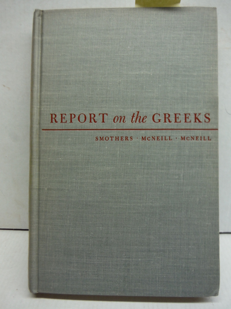 Report on the Greeks: Findings of a Twentieth Century Fund team which surveyed c