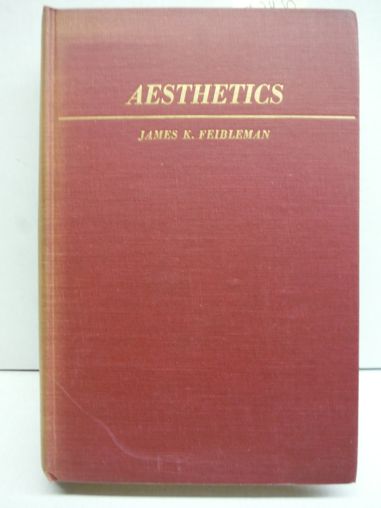 Aesthetics: a study of the fine arts in theory and practice