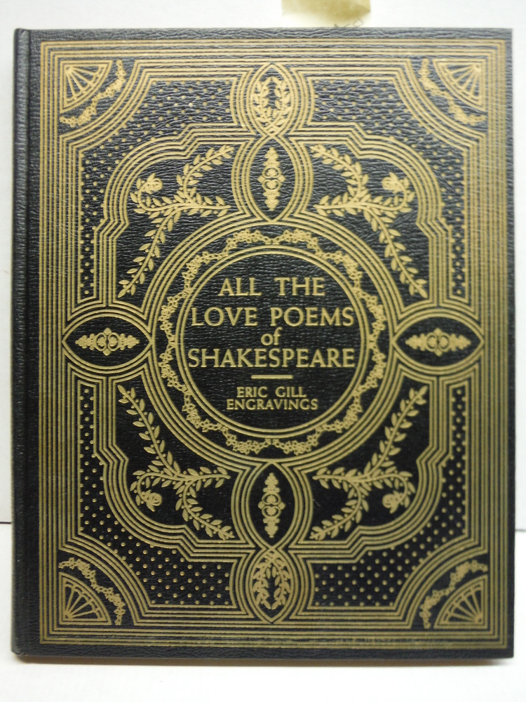 All the Love Poems of Shakespeare W/Eric Gill Engravings - Limited To 1,499 Copi