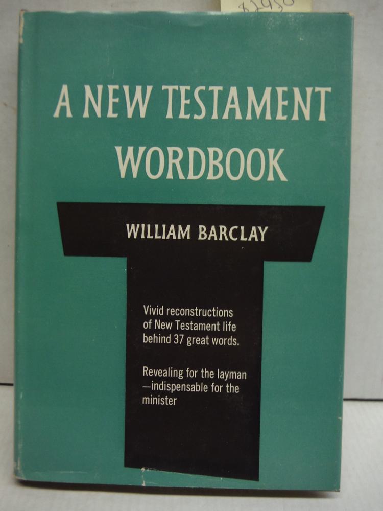 A New Testament Wordbook