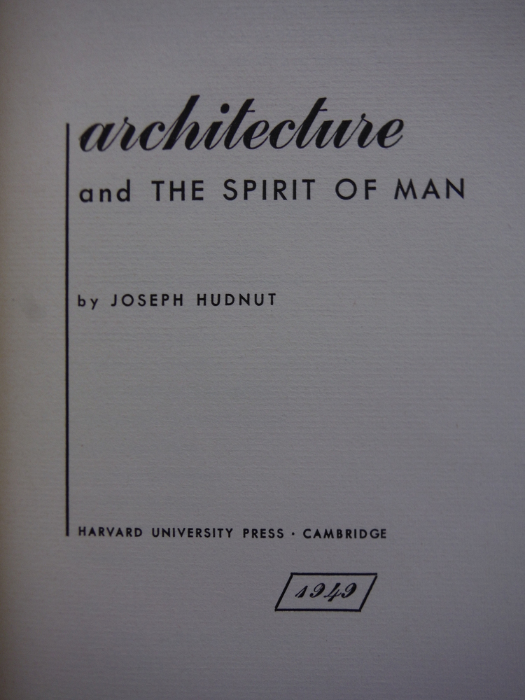Image 1 of Architecture and the Spirit of Man
