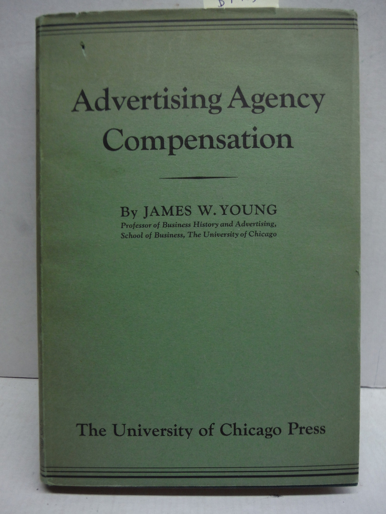 Advertising Agency Compensation in Relation to the Total Cost of Advertising