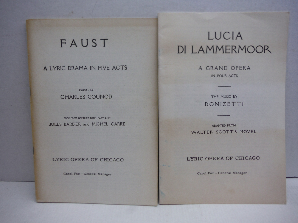 Lyric Opera of Chicago: Faust and Lucia di Lammermoor