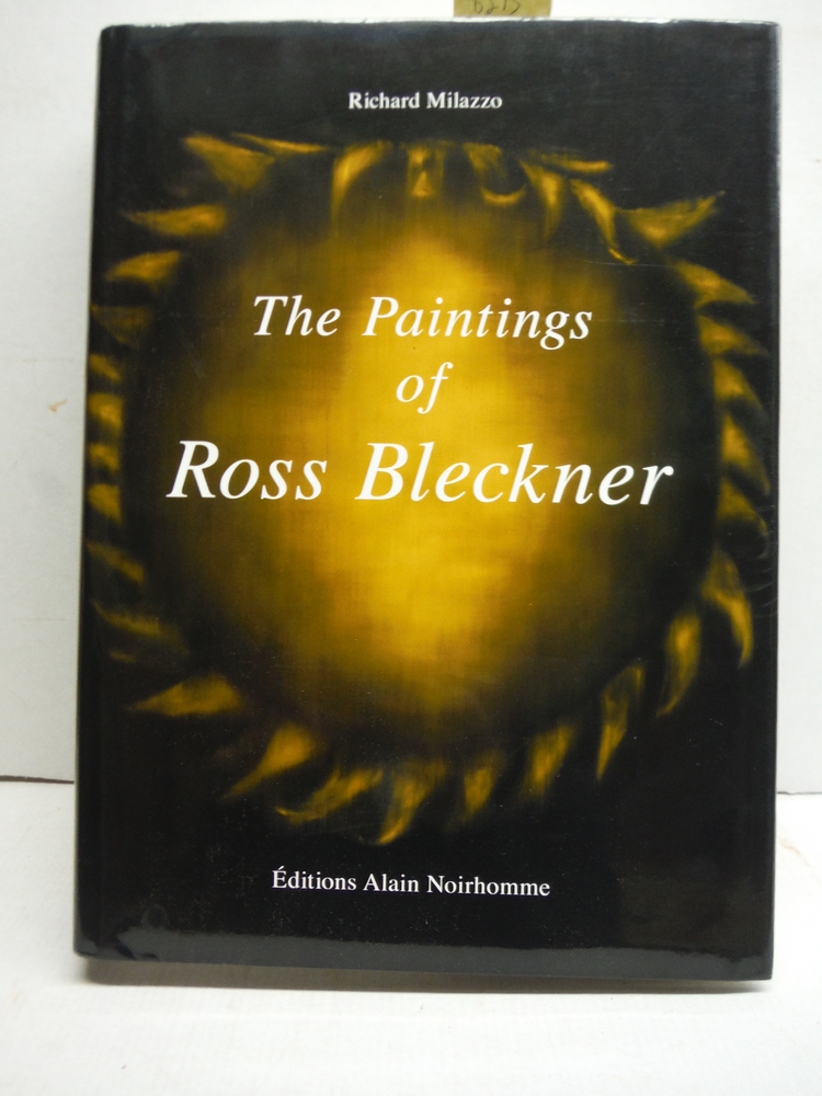 THE PAINTINGS OF ROSS BLECKNER - SIGNED BY THE ARTIST