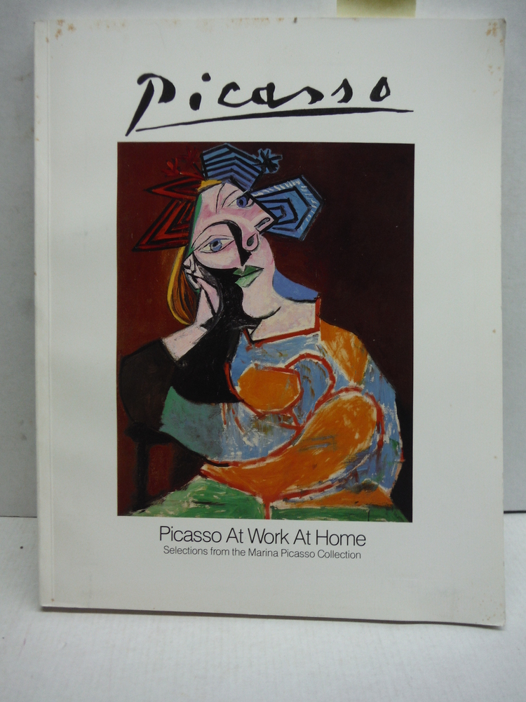 Picasso At Work At Home: Selections from the Marina Picasso Collection