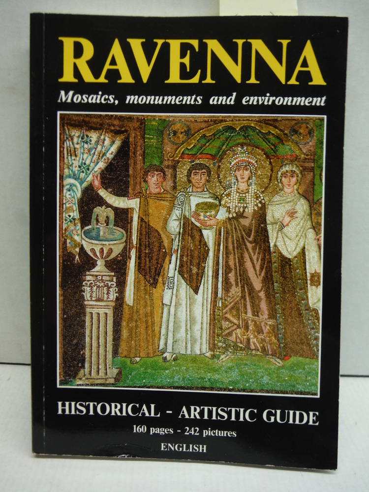 Ravenna: Mosaics, Monuments and Environment