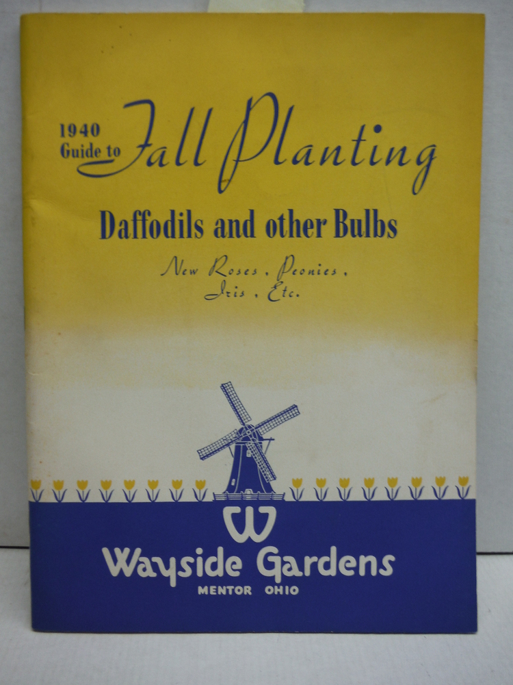 1940 Fall Planting Daffodils and other Bulbs