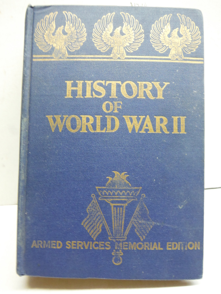 History of World War II: Armed Services Memorial Edition