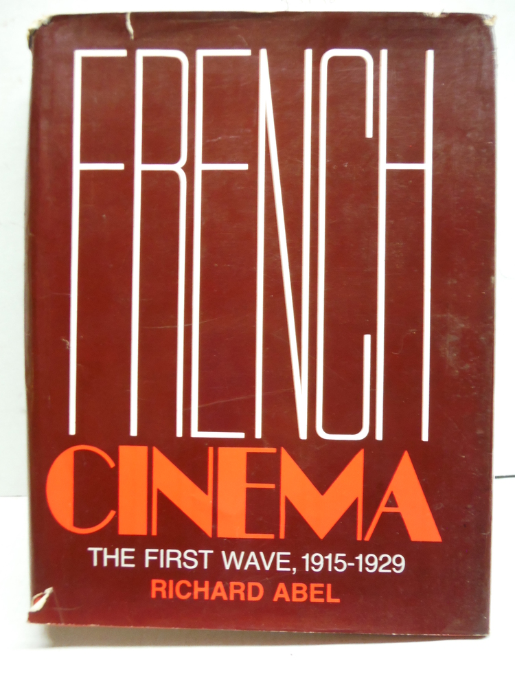 French Cinema: The First Wave, 1915-1929