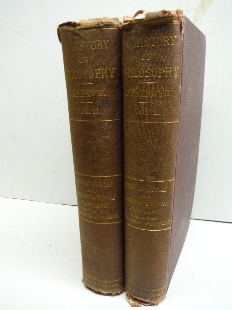 History of Philosophy from Thales to the Present Time (Two Vols.)