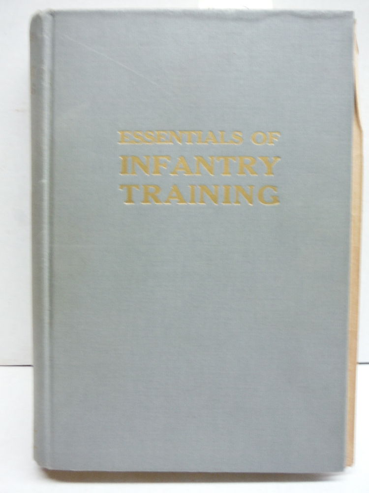 Essentials of Infantry Training : Tenth Edition
