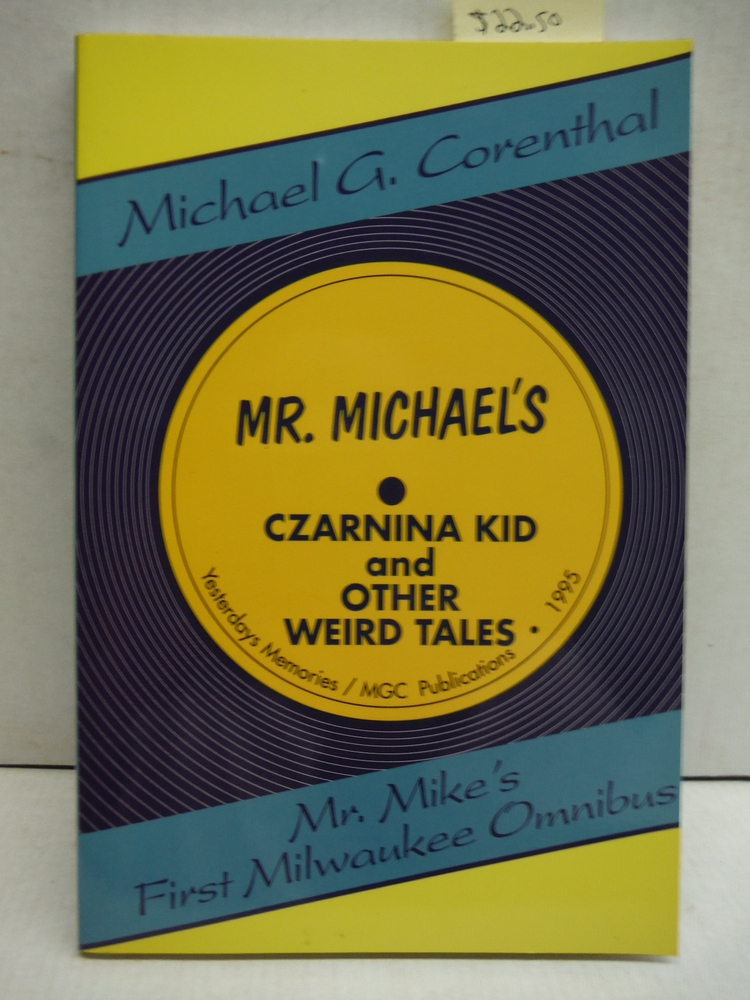 Mr. Michael's Czarnina Kid and Other Weird Tales