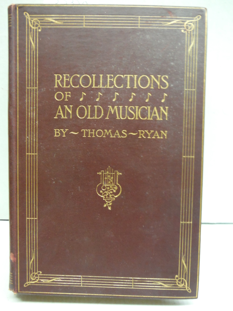 Recollections of an Old Musician