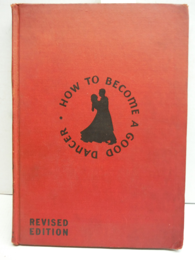 Image 0 of How to Become a Good Dancer - Revised Edition