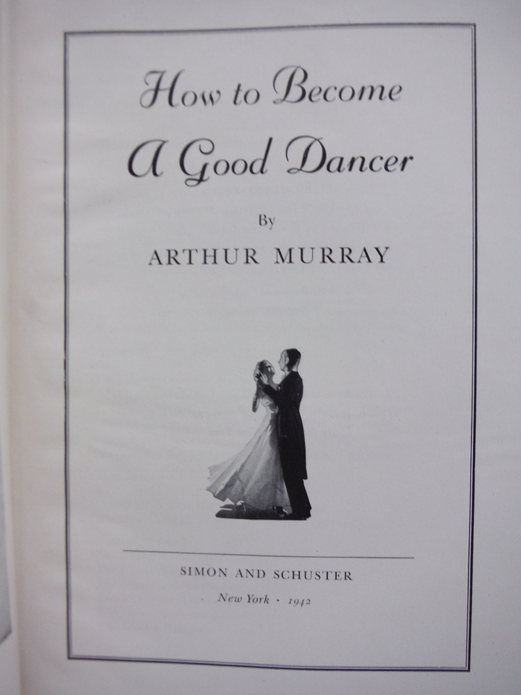 Image 1 of How to Become a Good Dancer - Revised Edition