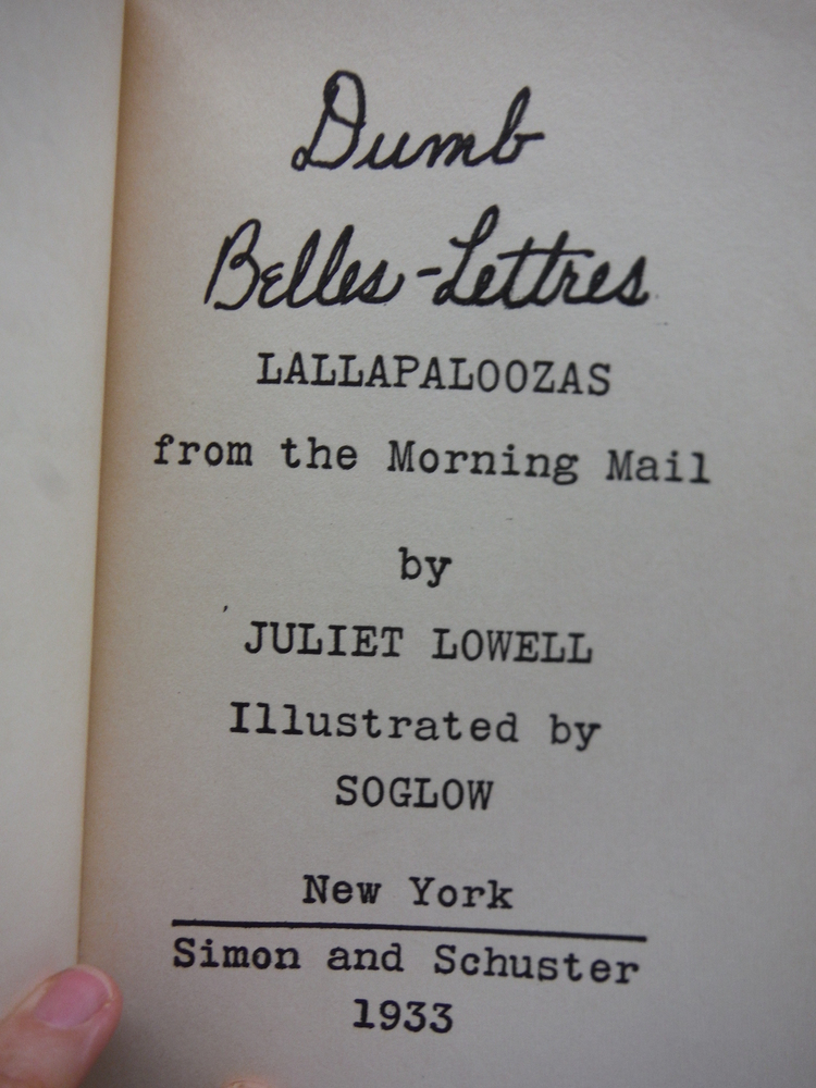 Image 1 of Dumb Belles-Lettres Lallapaloozas from the Morning Mail  Illustrated by SOGLOW
