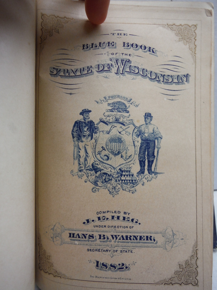 Image 1 of The BLUE BOOK Of The STATE Of WISCONSIN. 1882.