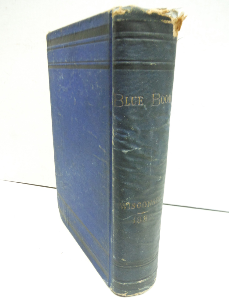 Image 2 of The BLUE BOOK Of The STATE Of WISCONSIN. 1882.