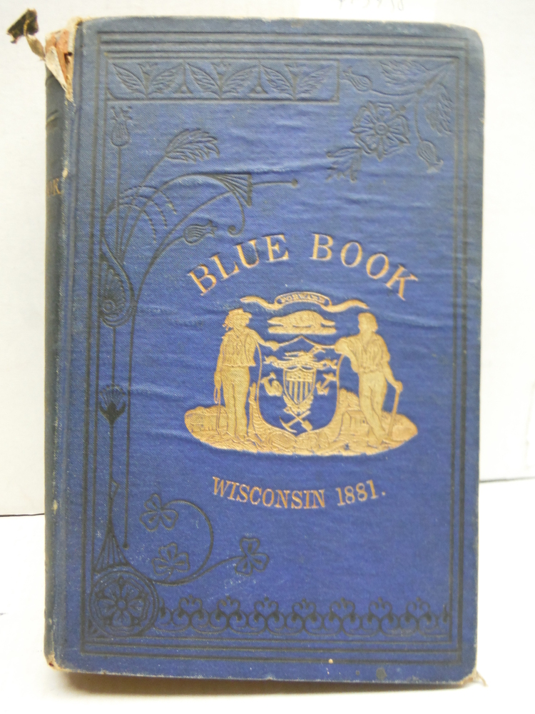 The Blue Book of the State of Wisconsin 1881