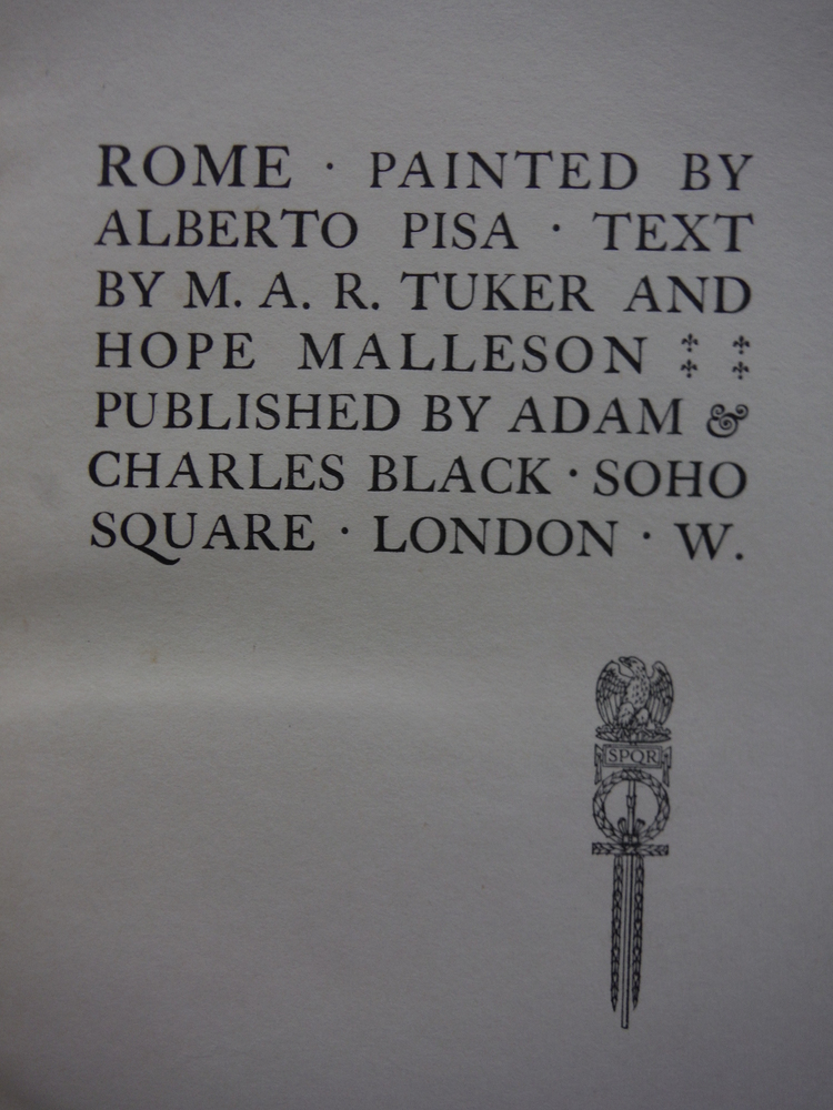 Image 1 of ROME PAINTED BY ALBERTO PISA. TEXT BY M.A.R. TUKER AND HOPE MALLESON