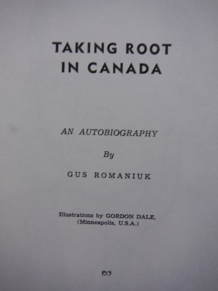 Image 2 of Taking Root in Canada : an Autobiography
