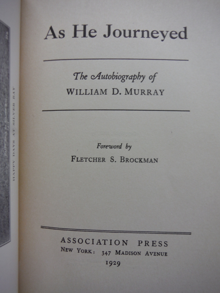 Image 1 of As He Journeyed: The autobiography of William D. Murray;