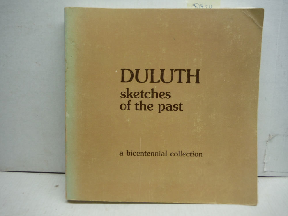 Duluth: Sketches of the past : a Bicentennial collection