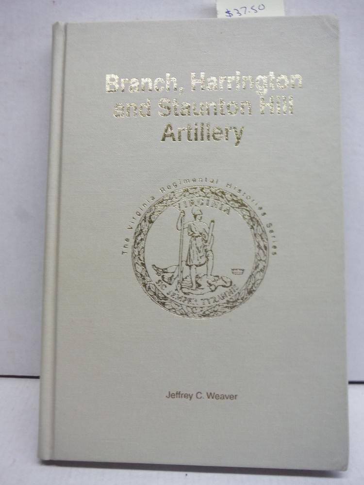 Branch, Harrington and Staunton Hill Artillery