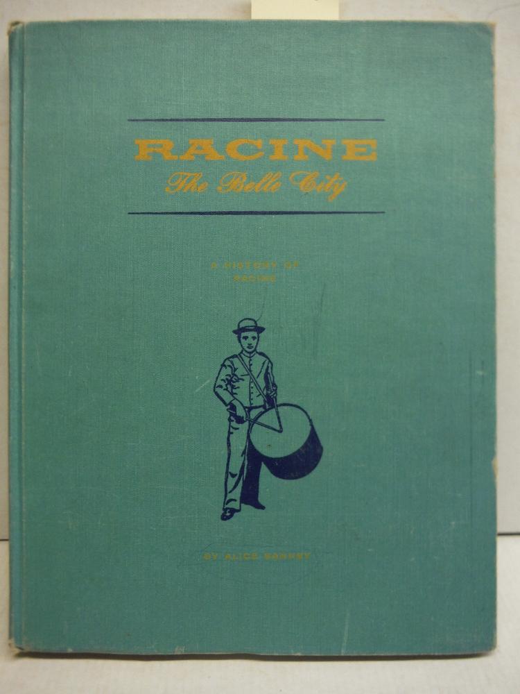 Image 0 of Racine the Belle City A History of Racine