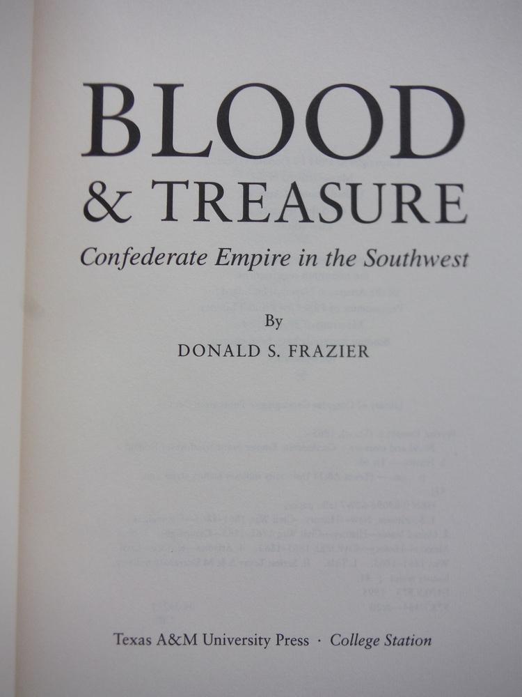 Image 1 of Blood & Treasure: Confederate Empire in the Southwest (Texas a & M University Mi
