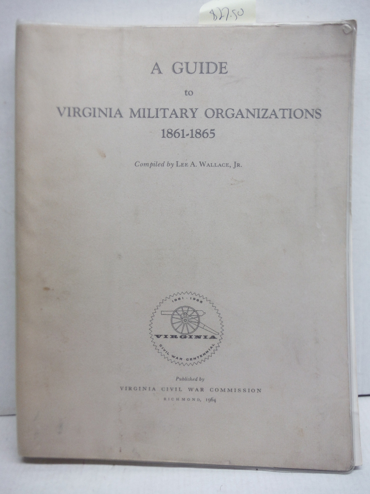 Image 0 of A Guide to Virginia Military Organizations 1861-1865