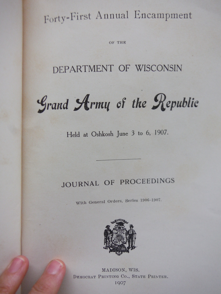 Image 1 of Forty-First Annual Encampment of the Department of Wisconsin Grand Army of the R