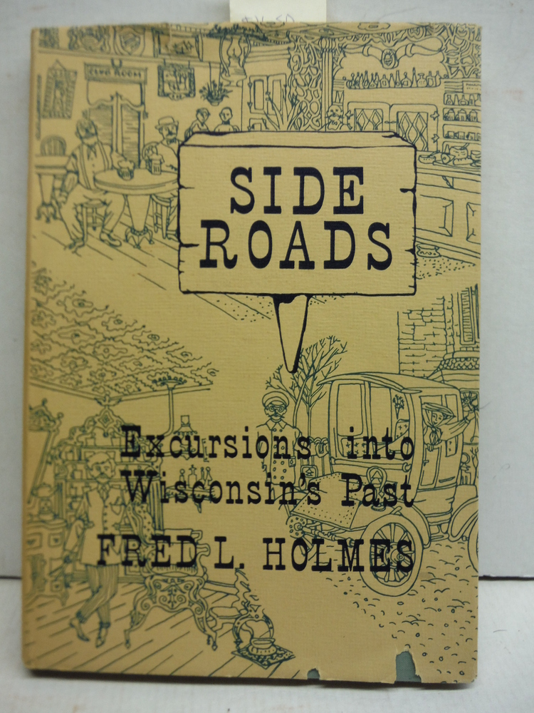Side roads: Excursions into Wisconsin's past
