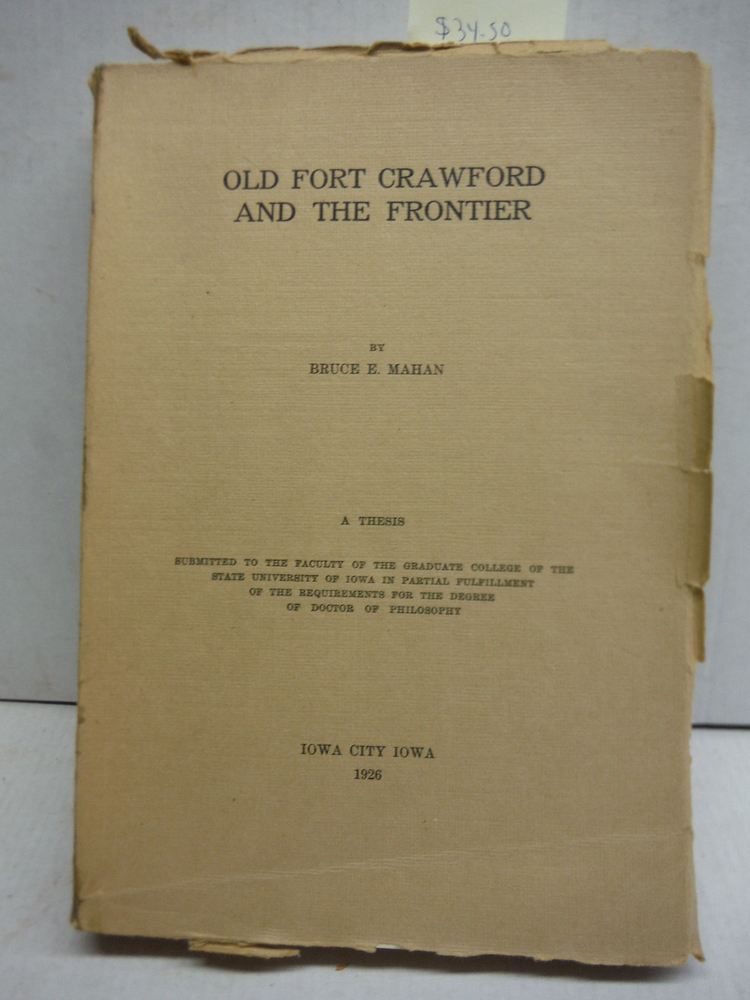 Old Fort Crawford and the Frontier