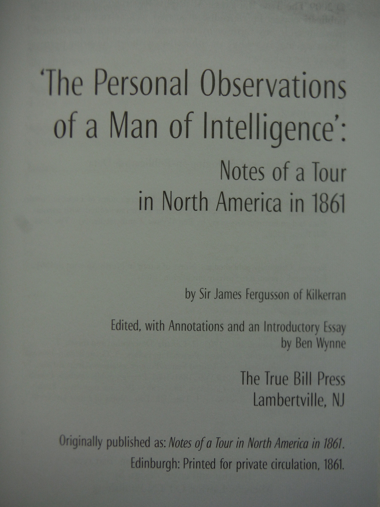 Image 1 of 'The Personal Observations of a Man of Intelligence': Notes of a Tour in North A