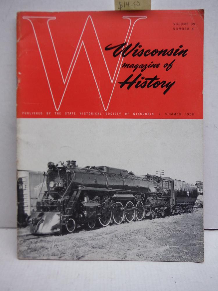 Wisconsin Magazine of History Vol 39 No. 4 (Summer 1956)
