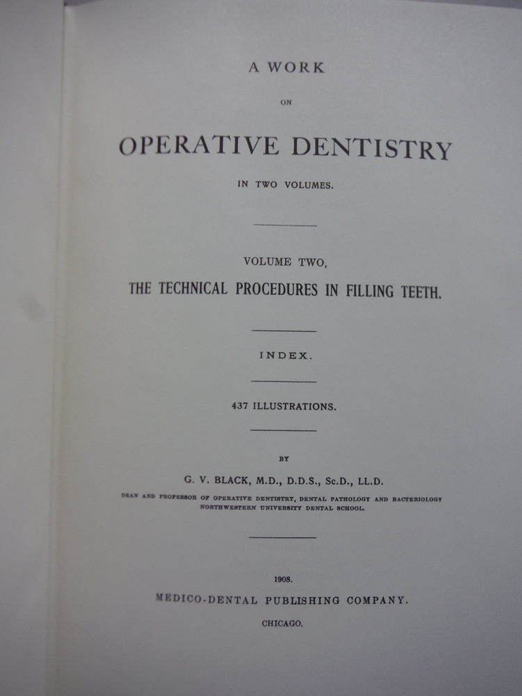 Image 2 of A work on operative dentistry / By G. V. Black. [complete in 2 volumes]