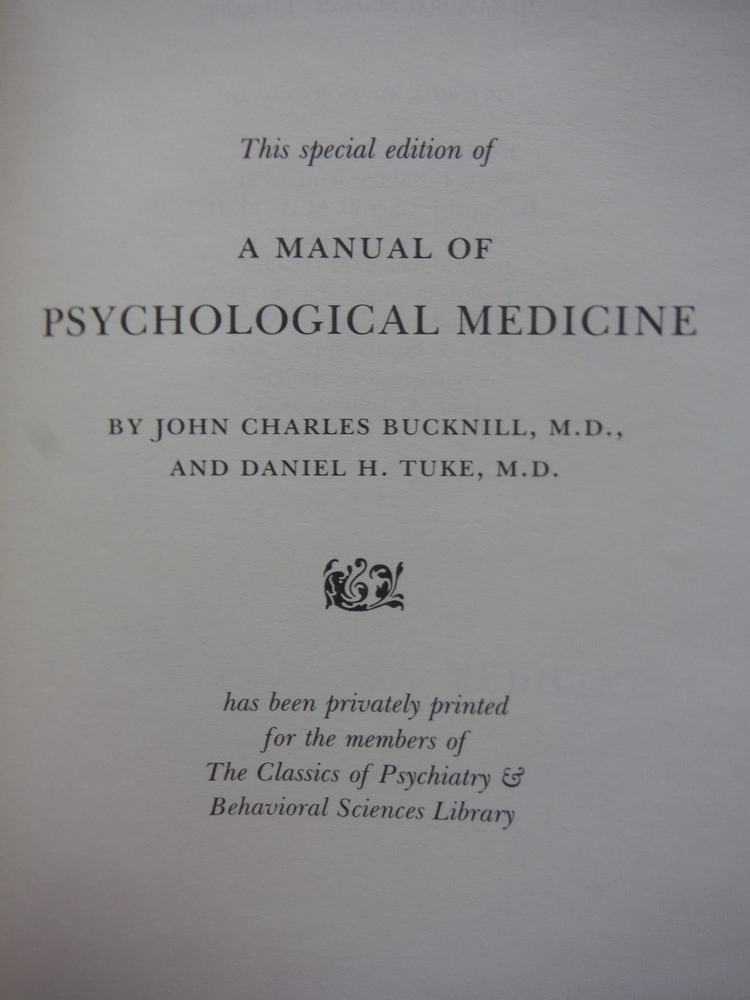 Image 1 of A MANUAL OF PSYCHOLOGICAL MEDICINE Gryphon Editions
