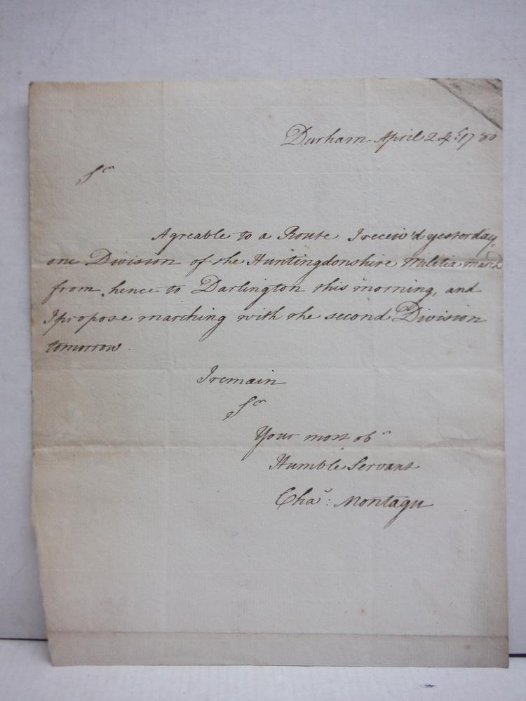 1780: CHARLES MONTAGUE HANDWRITTEN LETTER REGARDING THE HUNTINGDONSHIRE MILITIA