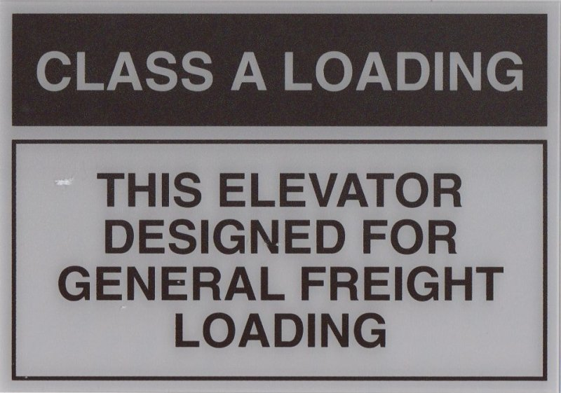 EFS-B ELEVATOR FREIGHT SIGN CLASS A LOADING 10X7