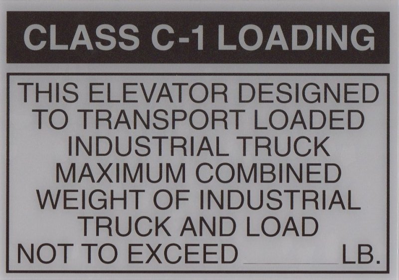 EFS-C ELEVATOR FREIGHT SIGN CLASS C-1 LOADING 10X7