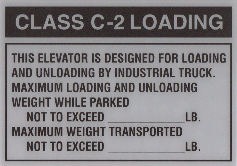 EFS-D ELEVATOR FREIGHT SIGN CLASS C-2 LOADING 10X7