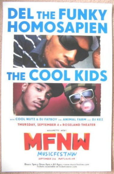 Image 0 of DEL THE FUNKY HOMOSAPIEN & COOL KIDS Musicfest NW Oregon 2008 Gig Concert POSTER